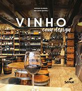 Vinho com design - 1ª ed.