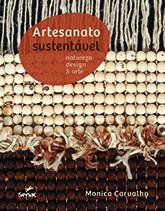 Artesanato sustentável: natureza, design & arte  - 1.a EDIÇÃO
