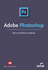 Adobe Photoshop - 1ª ed.
