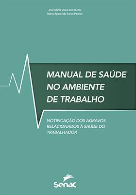Manual de saúde no ambiente de trabalho - 1.a EDIÇÃO