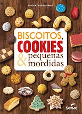 Biscoitos, cookies e pequenas mordidas - 1ª ed.
