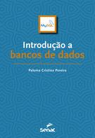 Introdução a bancos de dados - 1ª ed.