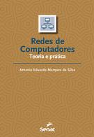 Redes de computadores: teoria e prática  - 1ª ed.
