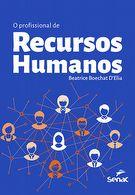 O profissional de recursos humanos - 1ª ed.