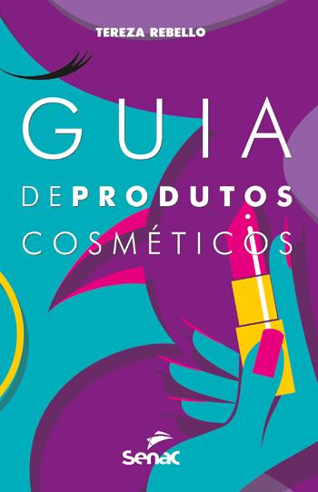 Guia de produtos cosméticos  - 12.a EDIÇÃO