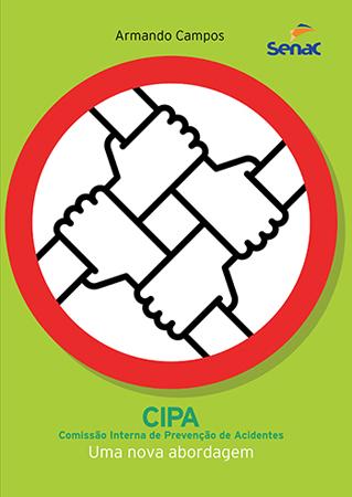 CIPA | Comissão interna de prevenção de acidentes: uma nova abordagem - 24ª ed.