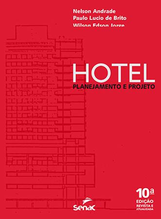 Hotel: planejamento e projeto  - 11ª ed.