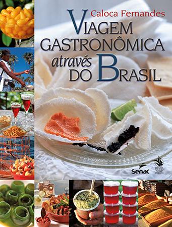 Viagem GASTRONÔMICA através do Brasil - 11.a EDIÇÃO