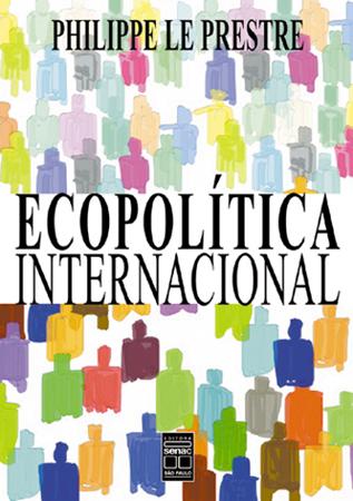 Ecopolítica internacional - 2ª ed.