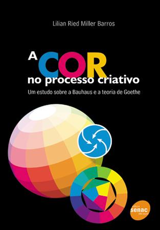A cor no processo criativo - 4ª ed.