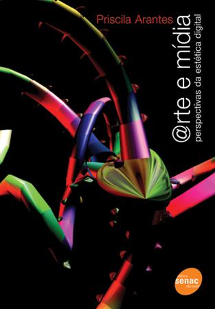 @rte e mídia: perspectivas da estética digital - 2ª ed.