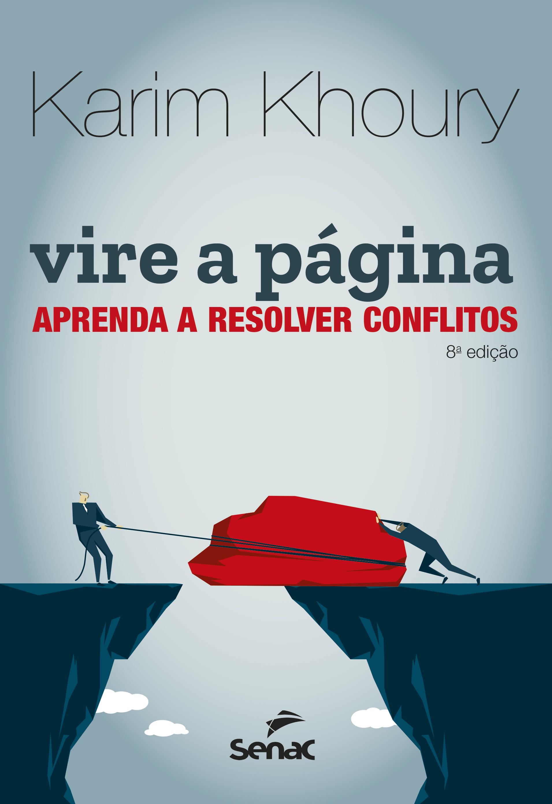 Vire a página: estratégias para resolver conflitos - 8.a EDIÇÃO