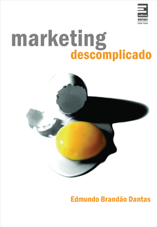 Marketing descomplicado  - 2ª ed.