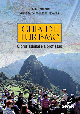 Guia de turismo: o profissional e a profissão - 5ª ed.