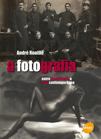 A fotografia: entre documento e arte contemporânea - 1ª ed.