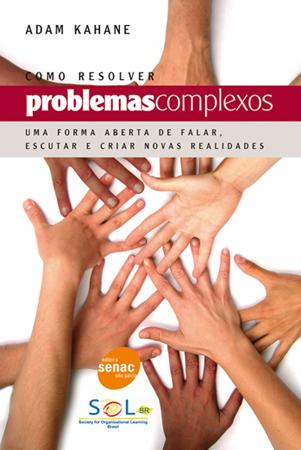 Como resolver problemas complexos - 1ª ed.