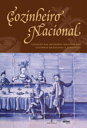 Cozinheiro nacional - 2ª ed.