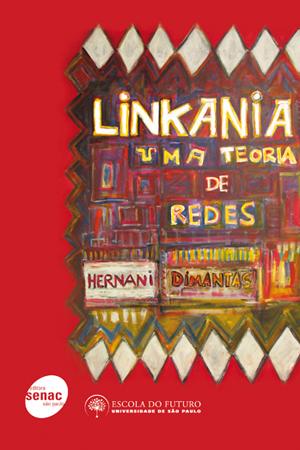 Linkania: uma teoria de redes - 1ª ed.