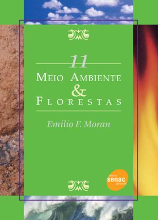 Meio ambiente & florestas - 1ª ed.