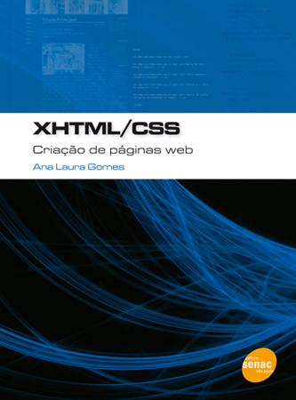 XHTML/CSS: criação de páginas web - 1ª ed.