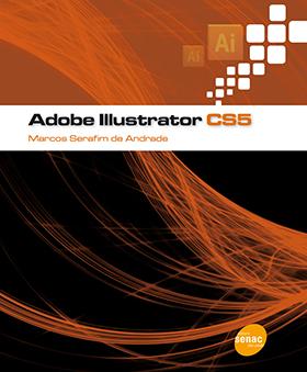 Adobe Illustrator CS5 - 1ª ed.