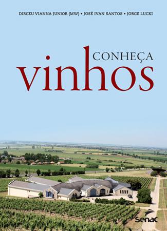 Conheça vinhos  - 3ª ed.