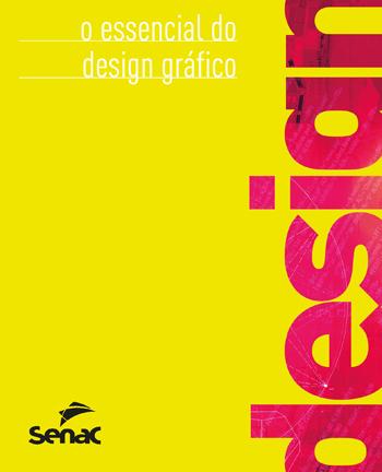 O essencial do design gráfico - 2.a EDIÇÃO