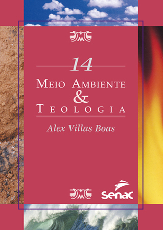 Meio ambiente & teologia - 1ª ed.
