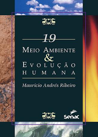 Meio ambiente & evolução humana - 1ª ed.