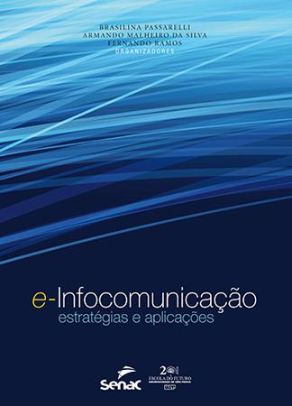 E-infocomunicação: estratégias e aplicações - 1ª ed.