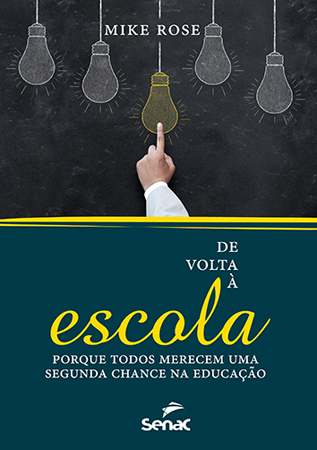 De volta à escola: porque todos merecem uma segunda chance na educação - 1ª ed.