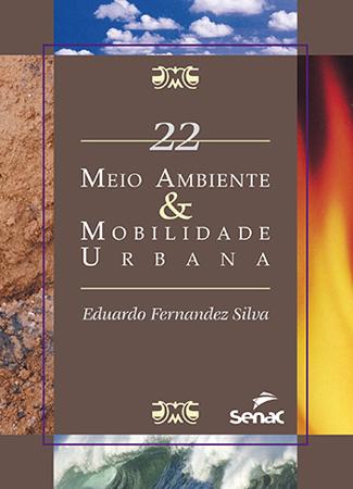 Meio ambiente & mobilidade urbana - 1ª ed.