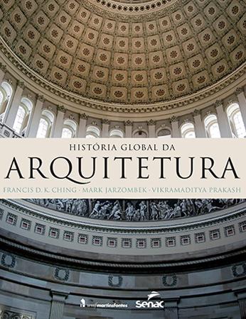 História global da arquitetura - 1ª ed.