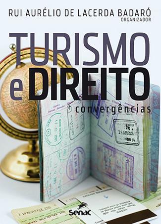 Turismo e direito: convergências - 2ª ed.