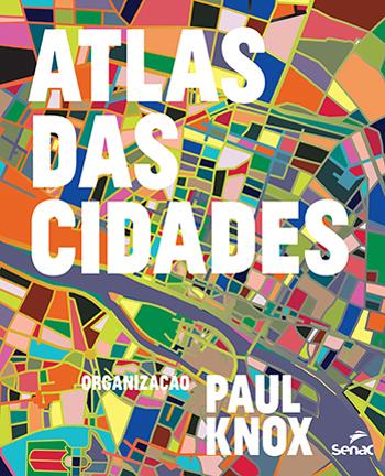 Atlas das cidades - 1ª ed.