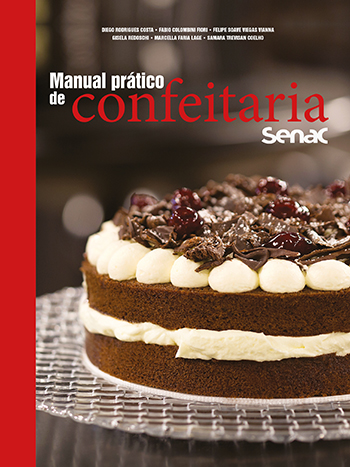 Manual prático de confeitaria Senac - 1ª ed.