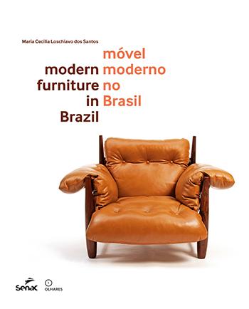 Móvel moderno no Brasil - 1.a EDIÇÃO
