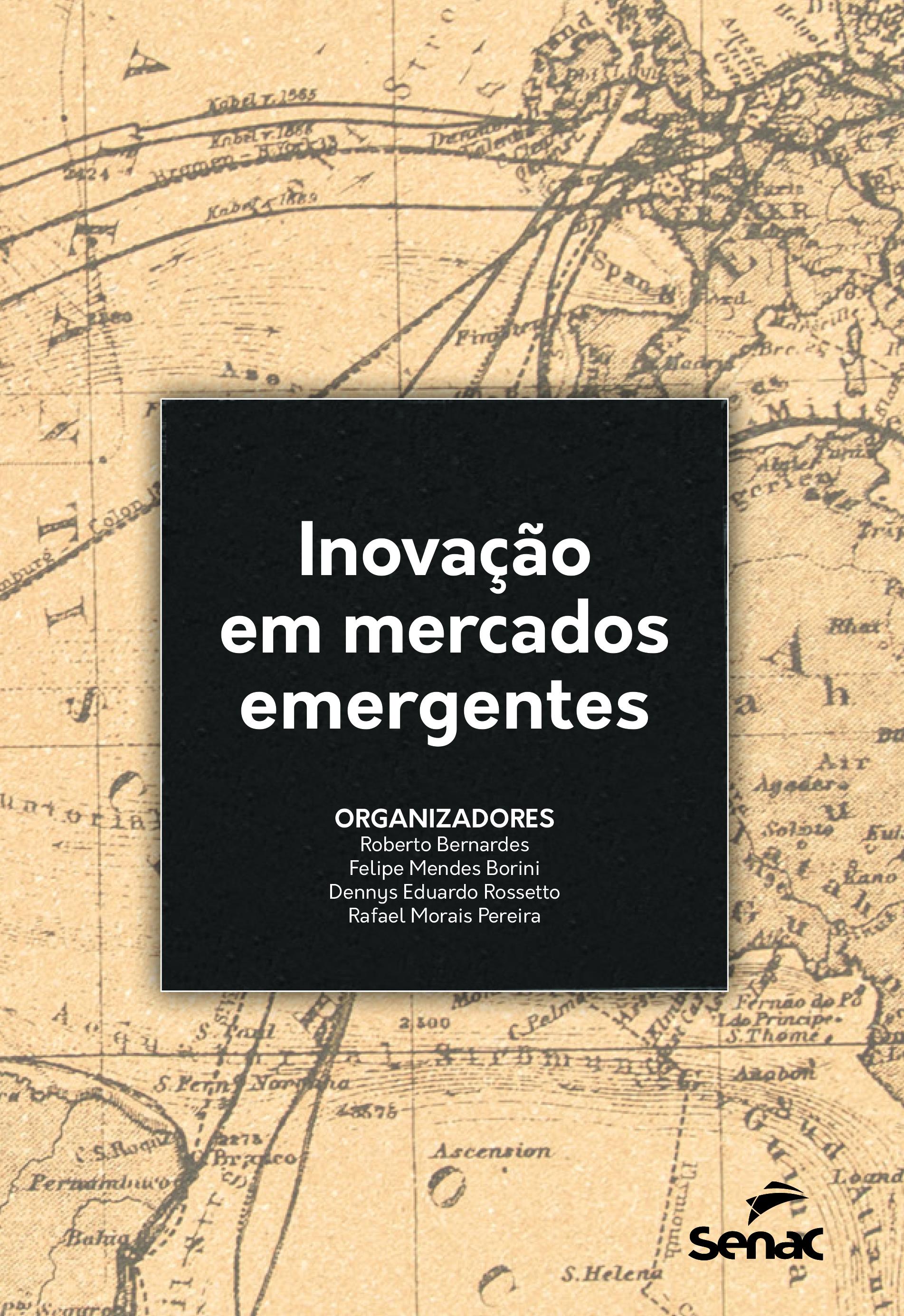 Inovação em mercados emergentes - 1ª ed.