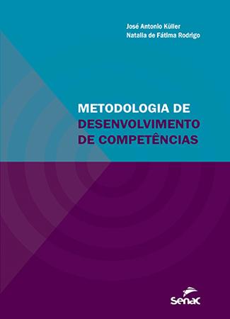 Metodologia de desenvolvimento de competências - 1.a EDIÇÃO