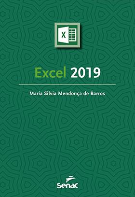 Excel 2019 - 1.a EDIÇÃO