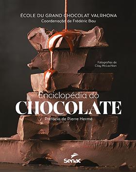 Enciclopédia do chocolate - 1.a EDIÇÃO