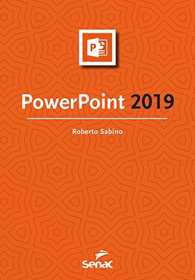 PowerPoint 2019 - 1ª ed.
