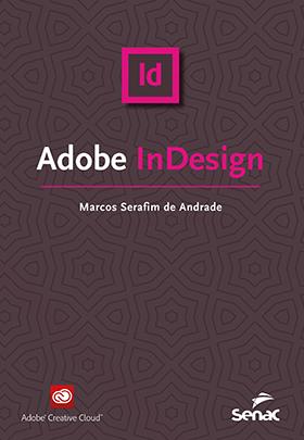 Adobe Indesign  - 1ª ed.
