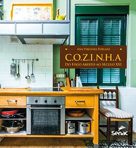 Cozinha do fogo aberto ao século XXI - 1.a EDIÇÃO