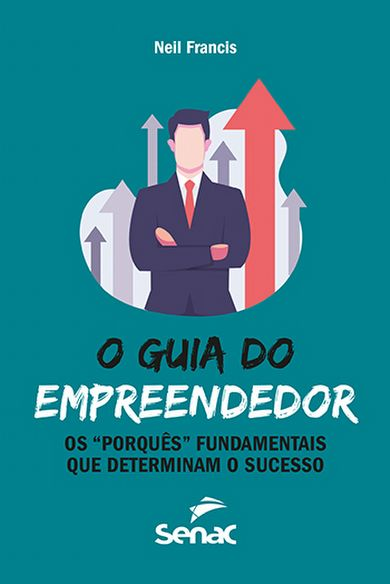 O guia do empreendedor: os