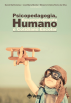 Psicopedagogia, Desenvolvimento Humano e Cotidiano Escolar