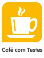 Café com Testes – Avaliação do Trânsito