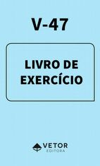 V-47 Livro de Exercício