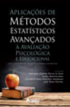 Aplicações de Métodos Estatísticos Avançados à Avaliação Psicológica e Educacional