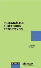 Psicanálise e Métodos Projetivos